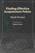 Finding Effective Acupuncture Points 1st edition 9780939616404 0939616408
