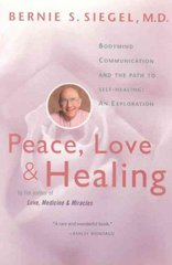 Peace, Love and Healing 0 9780060917050 0060917059
