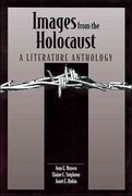 Images from the Holocaust: A Literature Anthology 1st Edition 9780844259208 0844259209