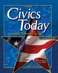 Civics Today; Citizenship, Economics, and You, Student Edition 2nd edition 9780078609701 0078609704