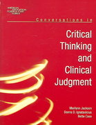Conversations In Critical Thinking And Clinical Judgment 1st edition 9780763738716 0763738719