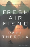 Fresh Air Fiend 1st edition 9780618126934 0618126937