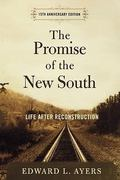 The Promise of the New South 15th Edition 9780195326888 0195326881