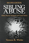 Sibling Abuse 2nd edition 9780761910091 0761910093