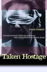 Taken Hostage 1st Edition 9780691127590 069112759X