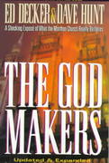 The God Makers 2nd edition 9781565077171 1565077172