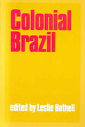 Colonial Brazil 1st Edition 9780521349253 0521349257