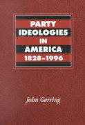 Party Ideologies in America, 1828-1996 1st Edition 9780521785907 0521785901