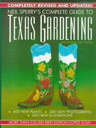 Complete Guide to Texas Gardening 2nd edition 9780878337996 0878337997