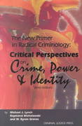 The New Primer in Radical Criminology 3rd edition 9781881798217 1881798216
