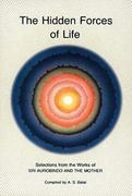 Hidden Forces of Life 1st edition 9780941524605 0941524604