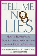 Tell Me No Lies 1st Edition 9780312280628 0312280629