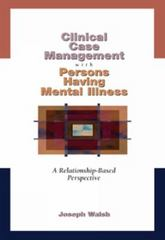 Clinical Case Management with Persons Having Mental Illness 1st edition 9780534348526 0534348521