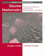 Discrete Mathematics: Mathematical Reasoning and Proof with Puzzles, Patterns, and Games, Student Solutions Manual 1st edition 9780471760979 0471760978