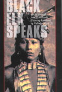 Black Elk Speaks 21st Edition 9780803261709 0803261705