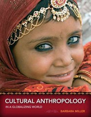 Cultural Anthropology in a Globalizing World 3rd Edition 9780205786367 0205786367