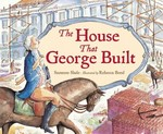 The House That George Built 0 9781580892629 1580892620