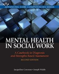 Mental Health in Social Work 2nd edition 9780205055043 0205055044