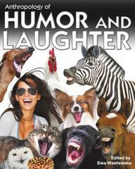 Anthropology of Humor and Laughter 1st Edition 9781609274047 1609274040
