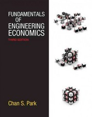 Fundamentals of Engineering Economics 3rd Edition 9780132775427 0132775425