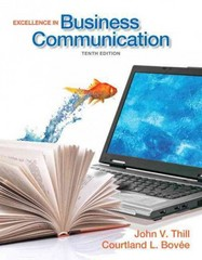 Excellence in Business Communication 10th Edition 9780132719049 0132719045