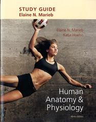 Study Guide for Human Anatomy & Physiology 9th Edition 9780321794390 0321794397