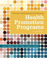 Planning, Implementing & Evaluating Health Promotion Programs 6th Edition 9780321788504 0321788508