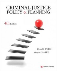 Criminal Justice Policy and Planning 4th Edition 9781437735000 1437735002