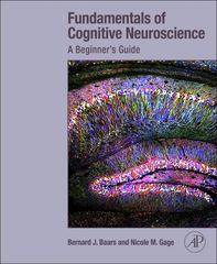 Fundamentals of Cognitive Neuroscience 1st Edition 9780124158054 0124158056