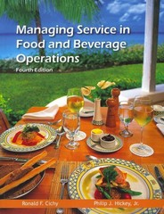 Managing Service in Food and Beverage Operations 4th Edition 9780866123587 086612358X