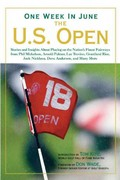 One Week in June: the U. S. Open 0 9781402797545 1402797540