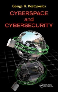 Cyberspace and Cybersecurity 1st Edition 9781466501348 1466501340