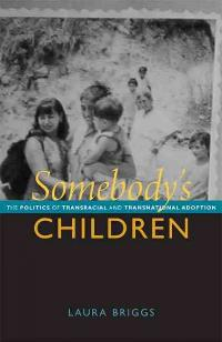 Somebody's Children 1st Edition 9780822351610 0822351617