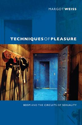 Techniques of Pleasure 1st Edition 9780822351597 0822351595