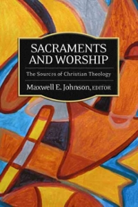 Sacraments and Worship 1st Edition 9780664231576 0664231578
