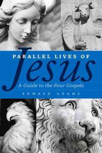 Parallel Lives of Jesus 1st Edition 9780664233310 0664233317