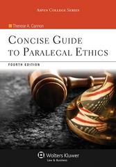 Concise Guide to Paralegal Ethics 4th Edition 9781454808817 1454808810