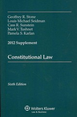 Constitutional Law 2012 Supplement 6th edition 9781454810865 1454810866