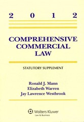 Comprehensive Commercial Law 2012 Statutory Supplement 0 9781454811060 1454811064