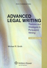 Advanced Legal Writing 3rd Edition 9781454811169 1454811161