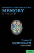 The Cognitive Neuroscience of Memory 2nd Edition 9780199778614 0199778612