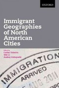 Immigrant Geographies of North American Cities 0 9780195437829 0195437829