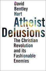 Atheist Delusions 1st Edition 9780300155648 0300155646