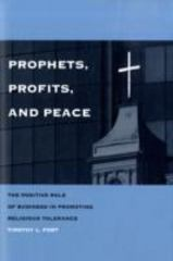 Prophets, Profits, and Peace 1st Edition 9780300149548 0300149549