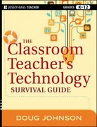 The Classroom Teacher's Technology Survival Guide 1st Edition 9781118024553 1118024559