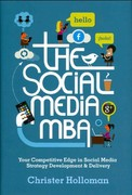 The Social Media MBA 1st Edition 9781119963233 1119963230