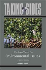 Taking Sides: Clashing Views on Environmental Issues 15th edition 9780077633424 0077633423