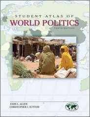 Student Atlas of World Politics 10th Edition 9780078026201 0078026202