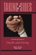 Taking Sides: Clashing Views in Death and Dying 1st edition 9780078050398 0078050391