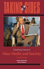 Taking Sides: Clashing Views in Mass Media and Society 12th edition 9780078050411 0078050413